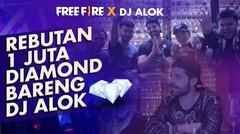 Rebutan 1 Juta Diamond Bareng DJ ALOK!