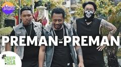 SEBELUM PANDEMI, PARA PREMAN (SHORT MOVIE)