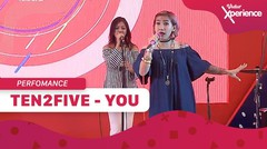 Ten2Five: You | Vidio Xperience 2019