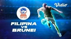 Full Match - Filipina VS Brunei   Piala AFF U-18 2019