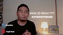 Berapa Usia Ideal Menikah? #OpiniPapihBond