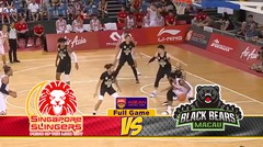 Full Games Singapore Slingers vs Black Bears Macau (Playoff Quarter Final Game 2)