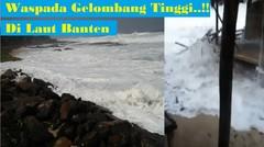 Suasana Mencekam Gelombang Tinggi di Pantai Selatan Pasput