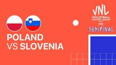 Full Match | Semi Final | VNL MEN'S - Poland vs Slovenia | Volleyball Nations League 2021