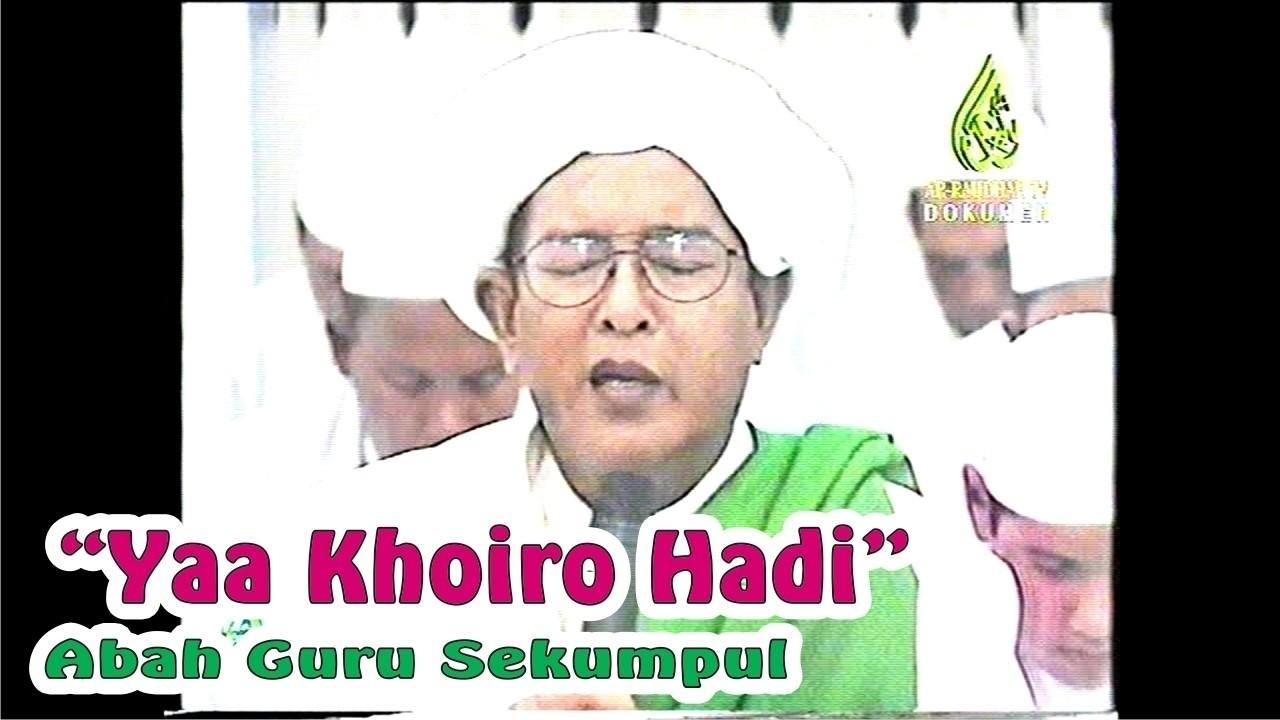 Abah Guru Sekumpul Yaa Khoiro Hadi Hd