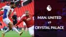 Statistik Liga Inggris, Manchester United Takluk dari Crystal Palace 1-3