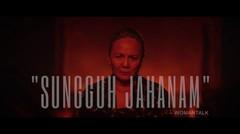 PEREMPUAN TANAH JAHANAM - Trailer Extra