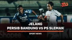 5 Fakta Jelang Persib Bandung vs PS Sleman