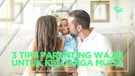 3 Tips Parenting yang Wajib Diketahui Keluarga Muda