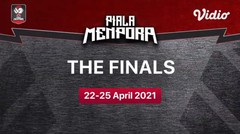 Saksikan! 22 & 25 April 2021 The Finals | Piala Menpora 2021