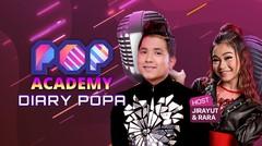 Diary POPA #50 bersama Rara & Jirayut | Pop Academy 2020