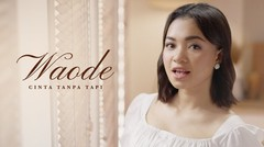 Waode - Cinta Tanpa Tapi | Official Music Video