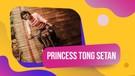 Karmila Purba, Princess Tong Setan yang Mendunia