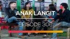 Anak Langit - Episode 306