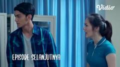 Next On Episode 10 - I Love You Baby | Vidio Original Series