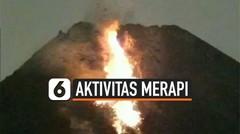 Gunung Merapi Luncurkan 29 Kali Lava Pijar