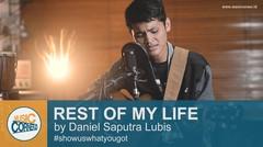 "EPS 91 - ""REST OF MY LIFE"" (Bruno Mars) by Daniel Saputra Lubis"