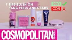 Beauty Tips: 7 Tipe Blush On Yang Perlu Anda Tahu | Cosmopolitan Indonesia