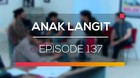 Anak Langit - Episode 137