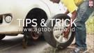 Tips Mengganti Ban Bocor Atau Kempis