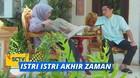 Istri-Istri Akhir Zaman - Episode  04