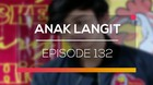 Anak Langit - Episode 132