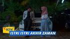 Istri-Istri Akhir Zaman - Episode 13