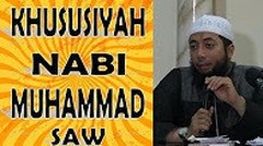 Khususiyah Nabi Muhammad Saw - Ustadz Khalid Basalamah