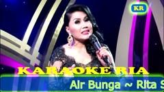 Lagu Lawas | Air Bunga ~ Rita Sugiarto (Versi Karaoke)