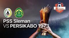 Full Match - PSS Sleman 0 vs 0 Persikabo 1973   Shopee Liga 1
