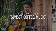 "#BIKINLAGUYUK - ""SUNSET, COFFEE, MUSIC"" by Freza"