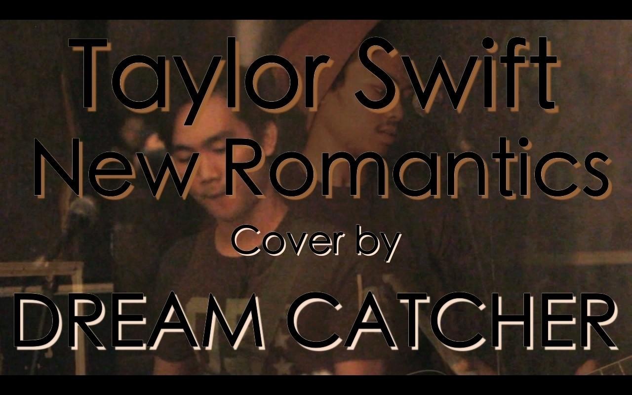 Taylor Swift New Romantics Punk Goes Pop Rock Cover By Dream Catcher Vidio Com