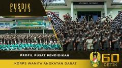 Profil Pusat Pendidikan Korps Wanita Angkatan Darat