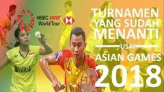 Jadwal Turnamen BWF World Tour  yang akan dihadapi usai ASIAN Games 2018