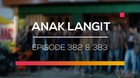 Anak Langit - Episode 382 dan 383