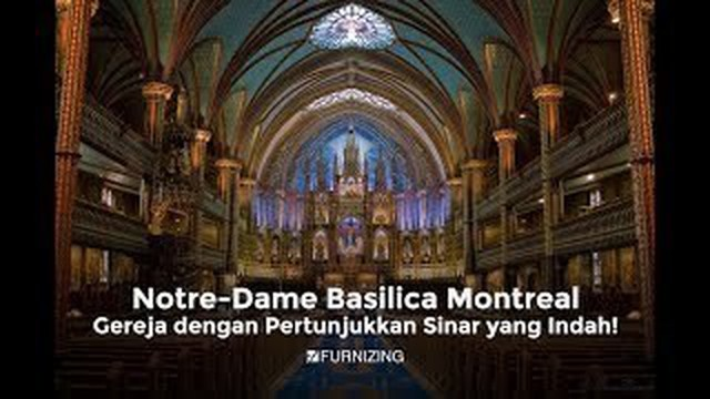 """Streaming """"Notre-Dame Basilica Montreal, gereja dengan ..."""