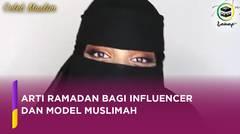Arti Ramadan Bagi Influencer dan Model Muslimah