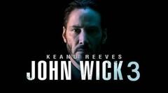 John Wick Chapter 3 Trailer (2018)