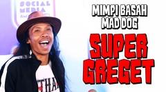 """Mimpi Basah Yayan """"MAD DOG"""" Ruhian yang SUPER GREGET"""
