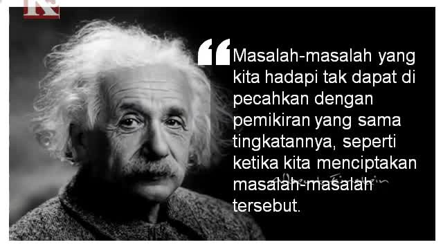 Kata Bijak Albert Einstein Tentang Masa Depan Cikimm Com