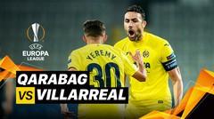 Mini Match - Qarabag vs Villareal I UEFA Europa League 2020/2021