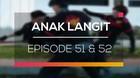 Anak Langit - Episode 51 dan 52