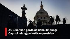 AS kerahkan garda nasional lindungi Capitol jelang pelantikan presiden