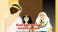 Kisah Nabi Yusuf AS Part 3 - Dijebak oleh Zulaikha | Kisah Islami Channel