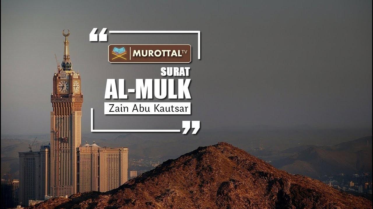 Lantunan Merdu Surat Al Mulk Zain Abu Kautsar