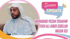 Merinding! Pesan Terakhir Syekh Ali Jaber Sebelum Masuk ICU