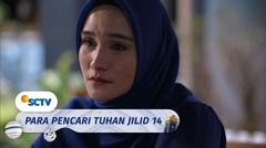 Akhirnya Hera Tahu Soal Wasiat Ibu Viral | Para Pencari Tuhan Jilid 14 - Episode 24