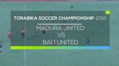 Torabika Soccer Championship 2016 - Madura United vs Bali United