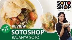Review Sotoshop, Tempat Makan Soto Enak dan Unik di Bandung