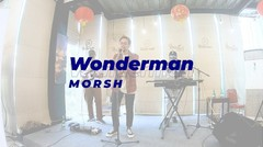 LIVE MUSIC Morsh - Wonderman